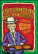 DVD-Watermelon Slim & The Workers Live at Ground Zero Blues Club