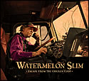 """Escape from the Chicken Coup"" by Watermelon Slim & The Workers"